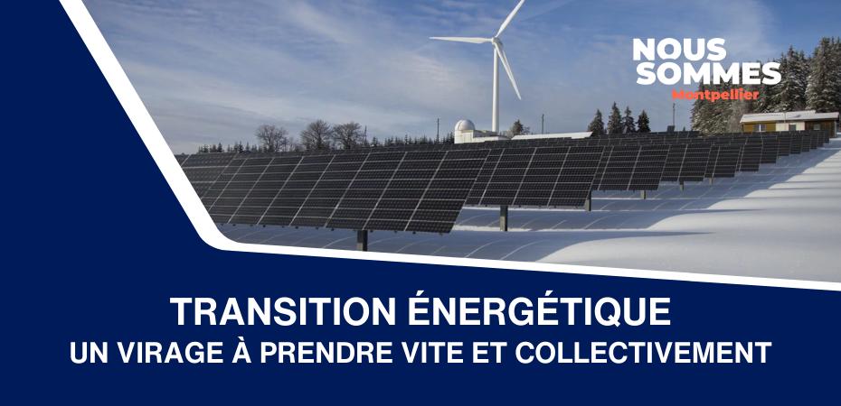Transition énergétique : virage à prendre vite et collectivement